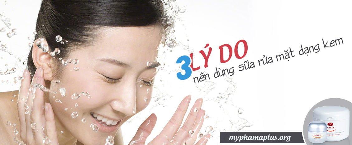 3 lý do nên dùng sữa rửa mặt dạng kem 1