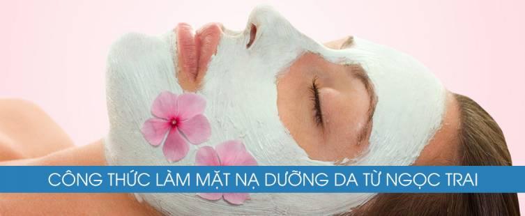 Công thức làm mặt nạ dưỡng da từ ngọc trai