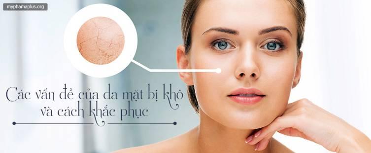 Các vấn đề của da mặt bị khô và cách khắc phục