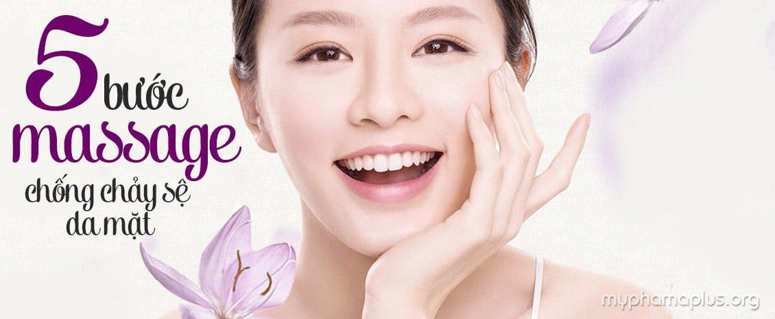 5 bước massage chống chảy sệ da mặt