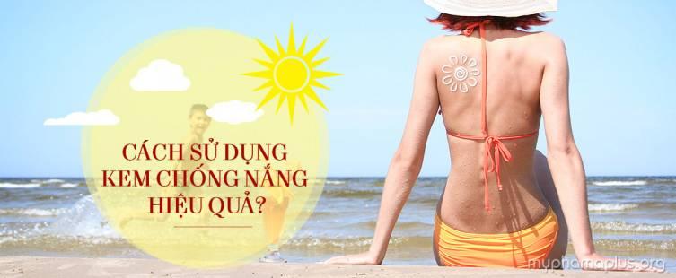 Cách sử dụng kem chống nắng hiệu quả?