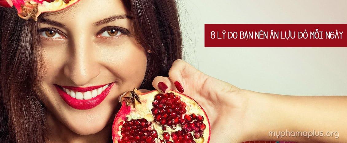 8 Lý do bạn nên ăn lựu đỏ mỗi ngày