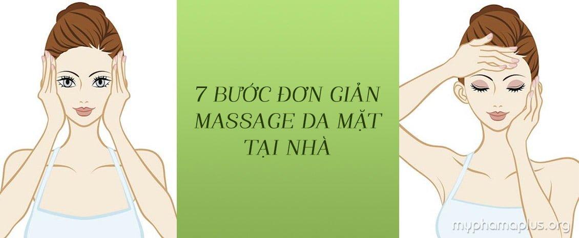 7 Bước đơn giản massage da mặt tại nhà