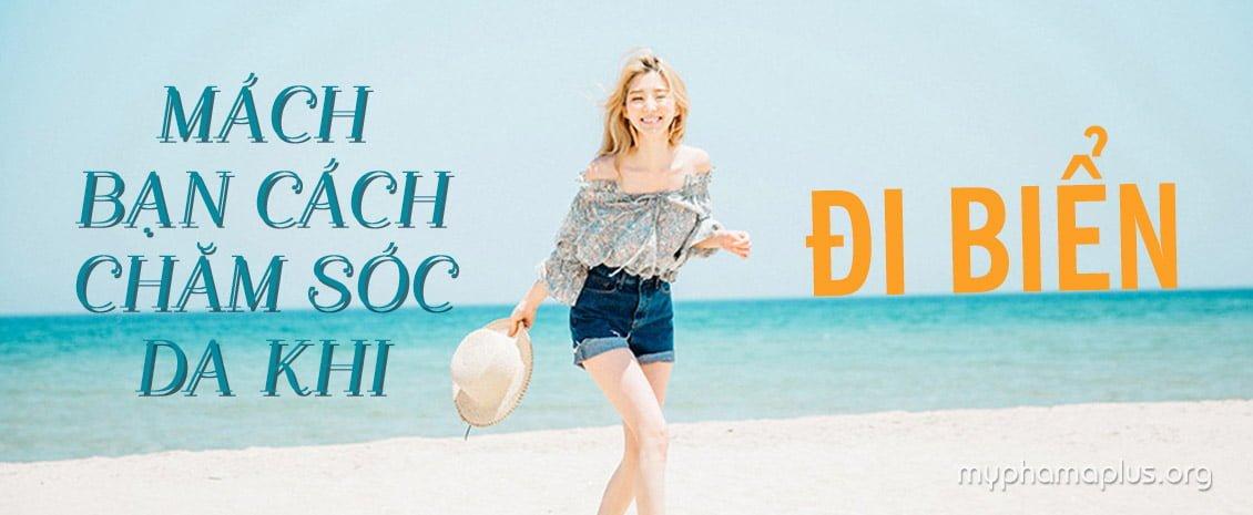 Mách bạn cách chăm sóc da khi đi biển